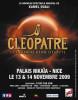 Cléôpatre, le nouveau spectacle musical de Kamel Ouali au Palais Nikaïa le 13 Novembre 2009