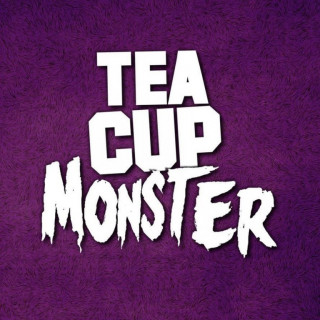 Teacup Monster (Teacup Monster)