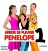 Arrête de pleurer Pénélope 1 à la Palestre le 18 Avril 2010 à 16h