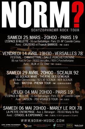 NORM? - Schyzophrenia Rock Tour + Arsen - 700 Visages Tour