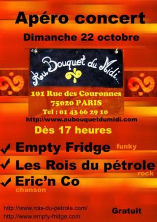 Les Rois du Pétrole en concert au Bouquet du Midi avec Empty fridge (Funk) et Eric'n'co (Chanson)