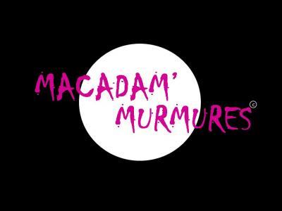 MACADAM'MURMURES