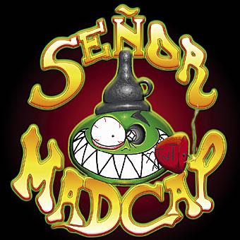 Señor Madcap