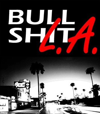 BullShit L.A.
