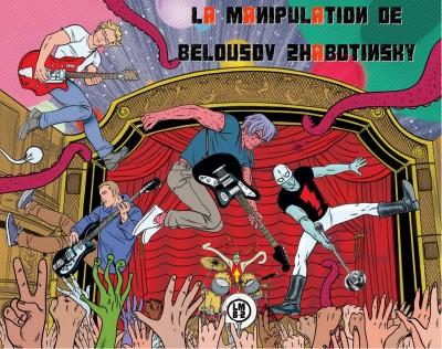 La Manipulation de Belousov zhabotinsky